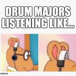 Marching Band Drum Major Meme.
